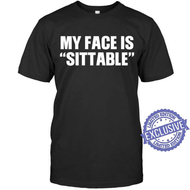 My face is suitable shirt1